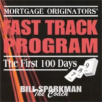 Mortgage Originators' Fast Track Program - The First 100 Days